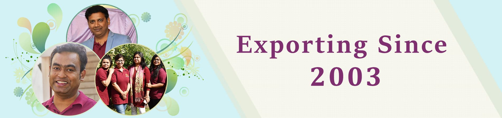 1583133216_About_Us_Exporting_Since_2003.jpg