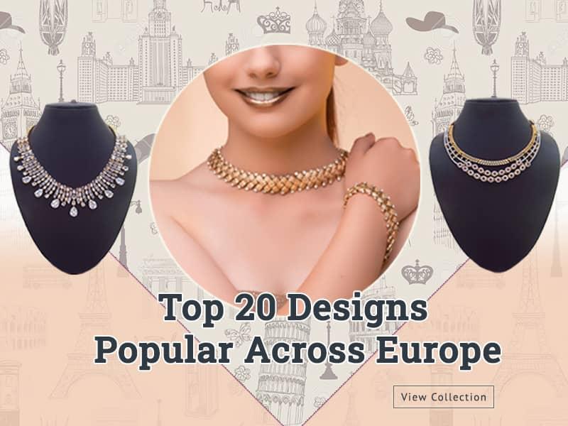 Finest Fashion Jewellery Popular Across Europe