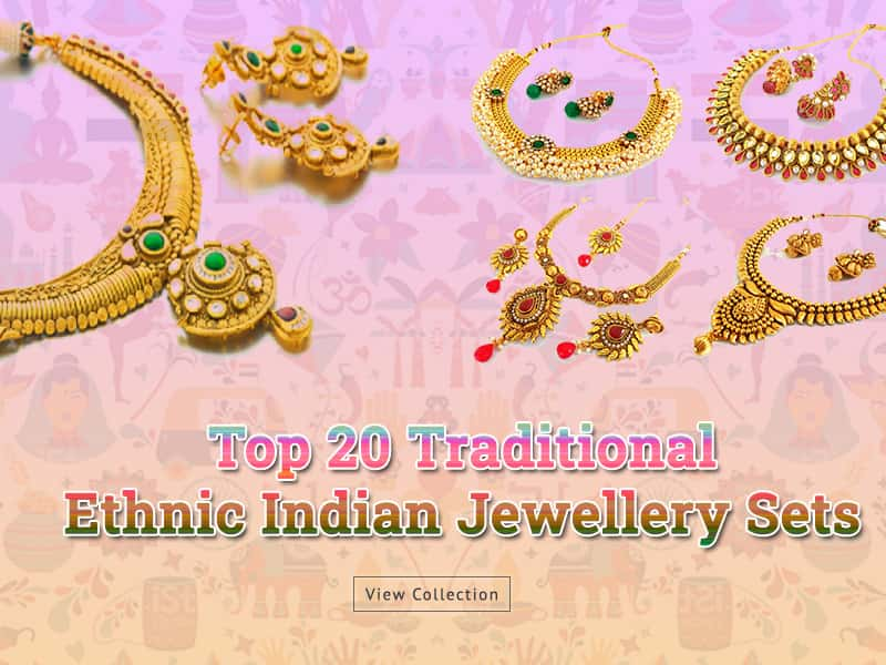 Top 20 Traditional Ethnic Indian Jewellery Sets